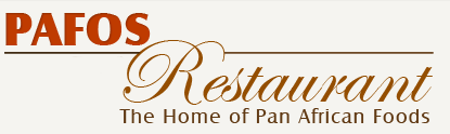 Pafos Restaurant, The Home of Pan African Foods